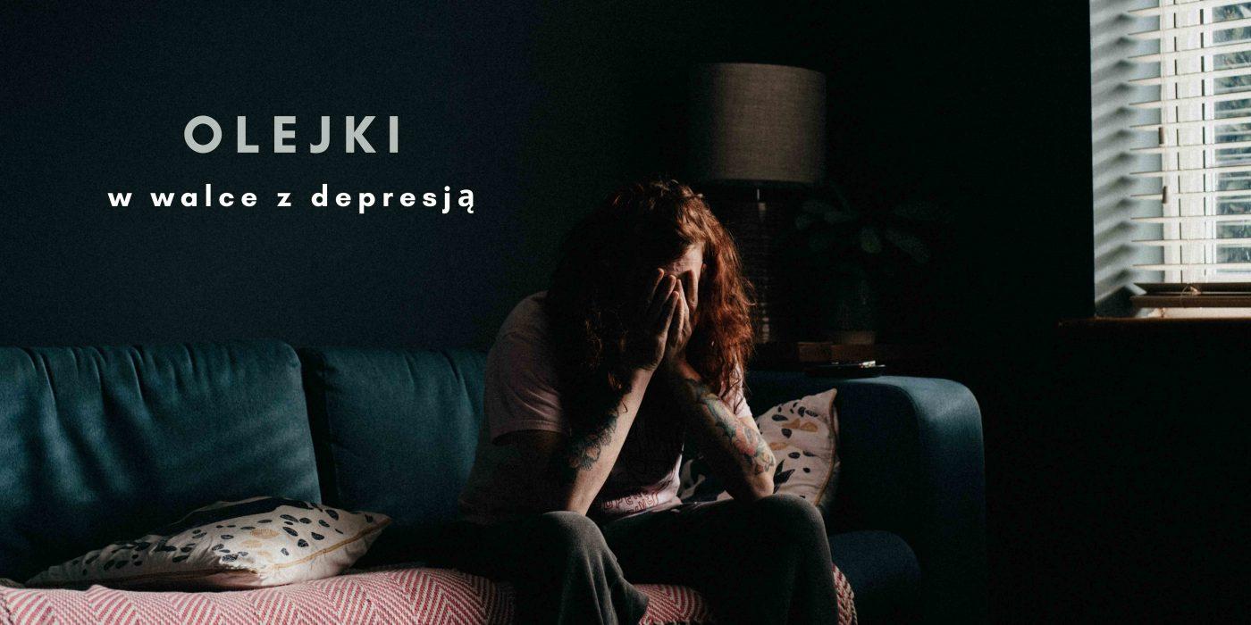 olejki w walce z depresją